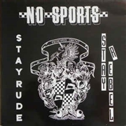 NO SPORTS - STAY RUDE, STAY REBEL