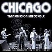 CHICAGO - TRANSMISSION IMPOSSIBLE (3CD)