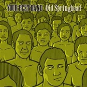 YOUR PEST BAND - OLD SPRINGHEAD (2LP)