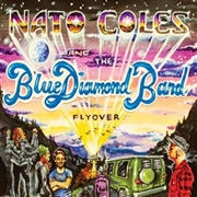 COLES, NATO -& THE BLUE DIAMOND BAND- - FLYOVER