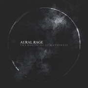 AURAL RAGE - THE DOCTRINE OF MAYBENESS (3CD)
