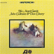 COLTRANE, JOHN -& DON CHERRY- - THE AVANT-GARDE (NL)