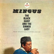 MINGUS, CHARLES - (BLUE) THE BLACK SAINT AND THE SINNER LADY