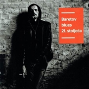 BARE, GORAN - BARETOV BLUES 21. STOLJECA