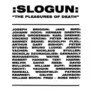 SLOGUN - THE PLEASURES OF DEATH (2LP)