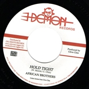 AFRICAN BROTHERS/IMPACT ALL STARS - HOLD TIGHT/HOLD TIGHT DUB