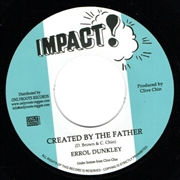 DUNKLEY, ERROL/T. BREAD - CREATED BY THE FATHER/CREATED VERSION