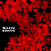 MAGIC SHOPPE - DOPPELGANGER/S.F.O.
