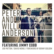 ANDERSON, PETER AND WILL - FEATURING JIMMY COBB