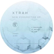 XTRAH - NEW PERSPECTIVE EP A/B