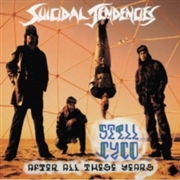 SUICIDAL TENDENCIES - STILL CYCO AFTER THESE YEARS