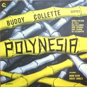 COLLETTE, BUDDY -SEPTET- - POLYNESIA