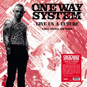 ONE WAY SYSTEM - (SPLATTER) GIVE US A FUTURE