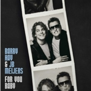 HAY, BARRY -& JB MEIJERS- - FOR YOU BABY