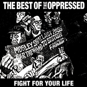 OPPRESSED - (ORANGE) FIGHT FOR YOUR LIFE (THE BEST OF)
