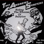 THEE ANDREWS SURFERS/POWERSOLO - RIDING THE WHORSE OF BABYLON/B.R.O.W.N.