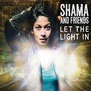 RAHMAN, SHAMA -& FRIENDS- - LET THE LIGHT IN