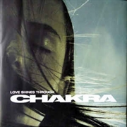 CHAKRA - LOVE SHINES THROUGH/SPACE BROTHERS DUB
