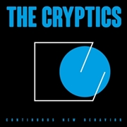 CRYPTICS - CONTINUOUS NEW BEHAVIOR