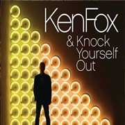 FOX, KEN - KNOCK YOURSELF OUT