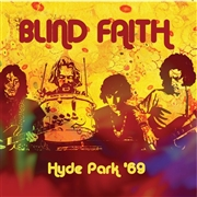 BLIND FAITH - HYDE PARK '69