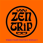 ZEN TRIP/PROJEKT FX 3 - MUSIC FROM ANOTHER WORLD PART II
