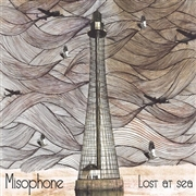 MISOPHONE - LOST AT SEA