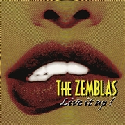 ZEMBLAS - LIVE IT UP!