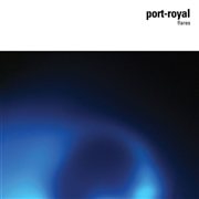 PORT-ROYAL - FLARES (2LP)