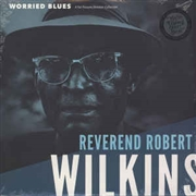 WILKINS, REVEREND ROBERT - WORRIED BLUES