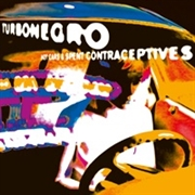 TURBONEGRO - (BLACK) HOT CARS & SPENT CONTRACEPTIVES