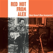 KORNER, ALEXIS -'S BLUES INCORPORATED- - RED HOT FROM ALEX