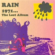 RAIN (USA/NY) - 1971... THE LOST ALBUM