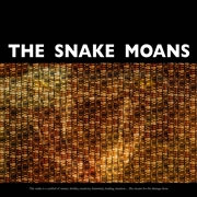 SNAKE MOANS - THE HISSING LINK