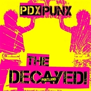 DECAYED! - PDX PUNX
