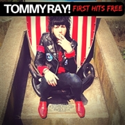 RAY!, TOMMY - FIRST HITS FREE