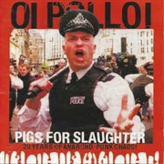 OI POLLOI - PIGS FOR SLAUGHTER