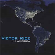 RICE, VICTOR - IN AMERICA