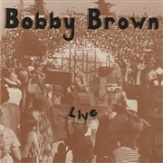 BROWN, BOBBY - LIVE
