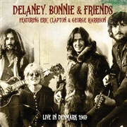 DELANEY & BONNIE & FRIENDS -FT. ERIC CLAPTON & GEORGE HARRISON - LIVE IN DENMARK 1969 (2CD)