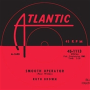 BROWN, RUTH - SMOOTH OPERATOR/THIS LITTLE GIRLS GONE
