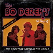 BO DEREK'S - AL CARAJO/THE GREATEST LOVER IN THE WORLD