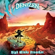 DENIZEN - HIGH-WINDS-PREACHER