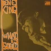 KING, BEN E. - WHAT IS SOUL?