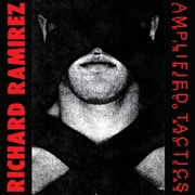 RAMIREZ, RICHARD - AMPLIFIED TACTICS (2LP)