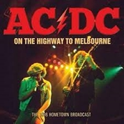 AC/DC - (BLACK) ON THE HIGHWAY TO MELBOURNE (2LP)