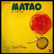 MATAO WITH ATILLA ENGIN - TURKISH DELIGHT