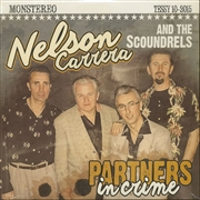 "CARRERA, NELSON -& THE SCOUNDRELS- - PARTNERS IN CRIME (10"")"