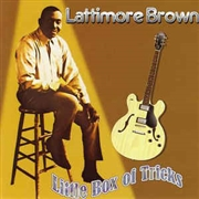 BROWN, LATTIMORE - LITTLE BOX OF TRICKS