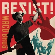 WACO BROTHERS - RESIST!